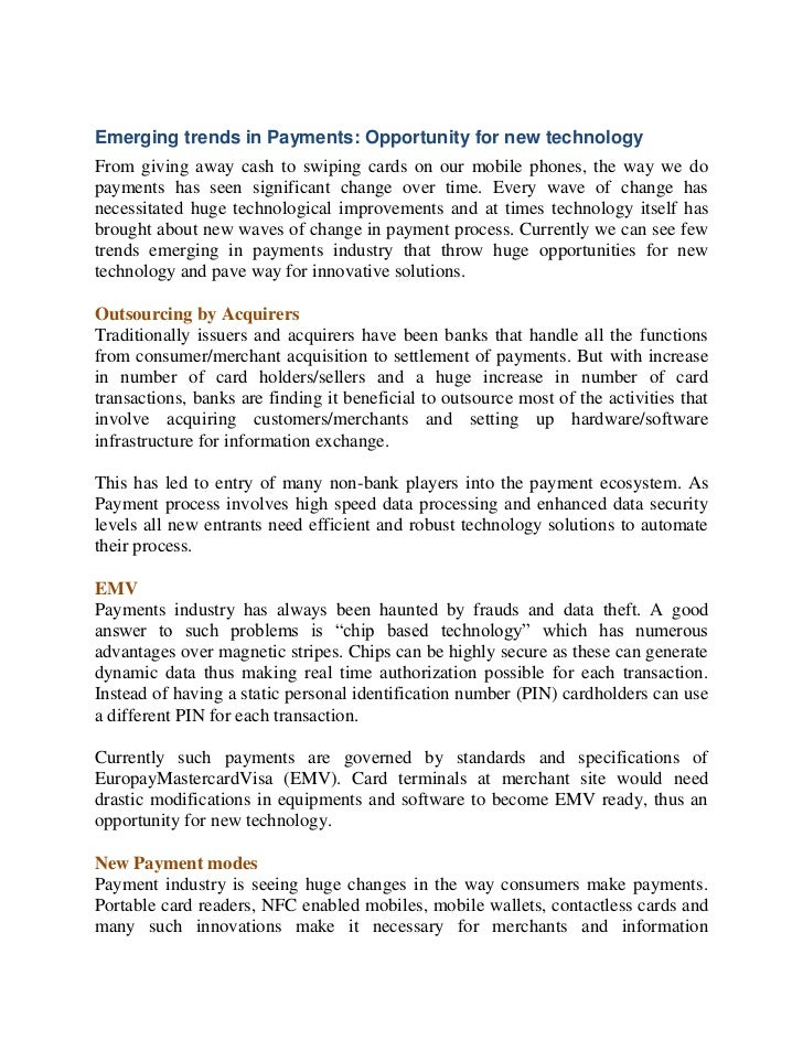 Emerging trends in Payments: Opportunity for new technologyFrom giving away cash to swiping cards on our mobile phones, th...
