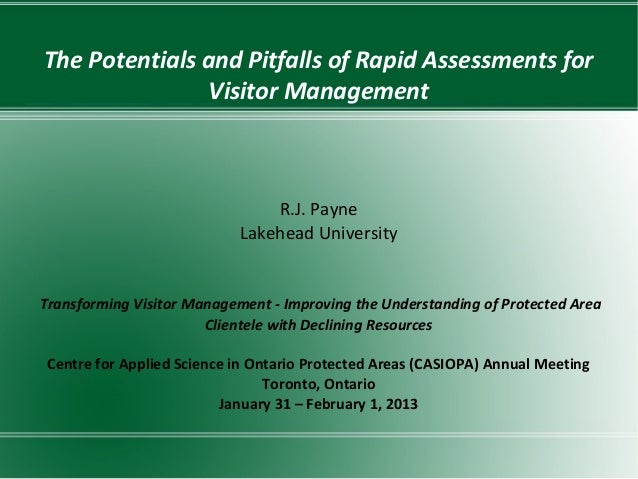 The Potentials and Pitfalls of Rapid Assessments for               Visitor Management                                R.J. ...