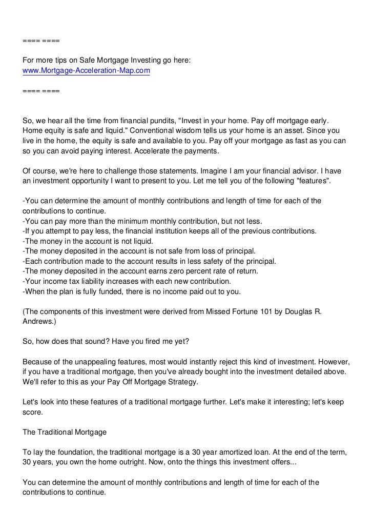 ==== ====For more tips on Safe Mortgage Investing go here:www.Mortgage-Acceleration-Map.com==== ====So, we hear all the ti...