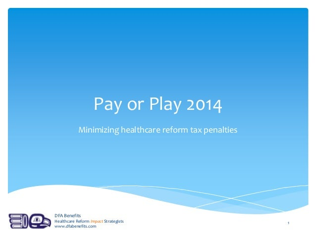 Pay or play 2014