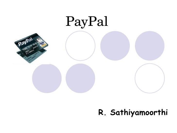 PayPal R. Sathiyamoorthi