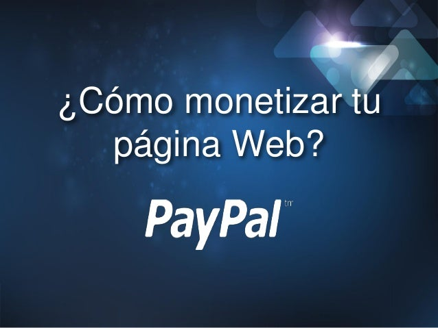 ¿Cómo monetizar tupágina Web?