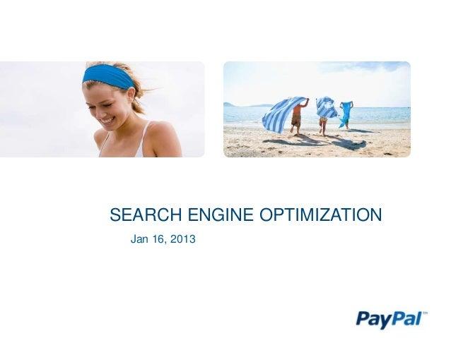 SEARCH ENGINE OPTIMIZATION  Jan 16, 2013