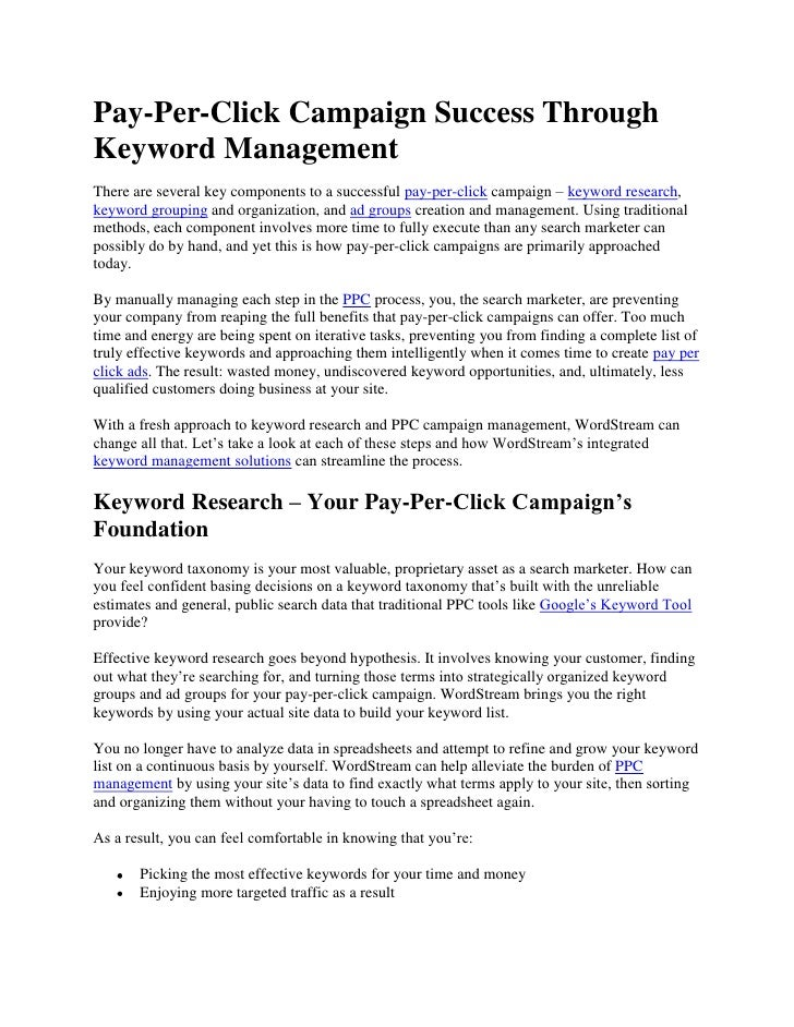 Pay-Per-Click Campaign Success Through Keyword Management<br />There are several key components to a successful pay-per-cl...