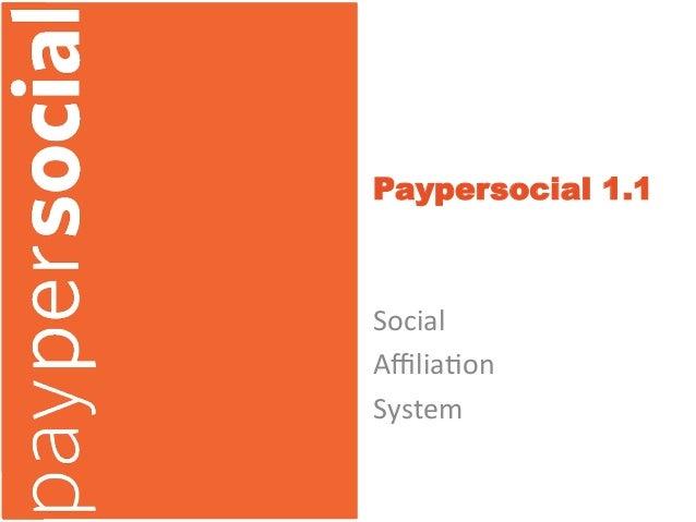 Paypersocial System Presentation