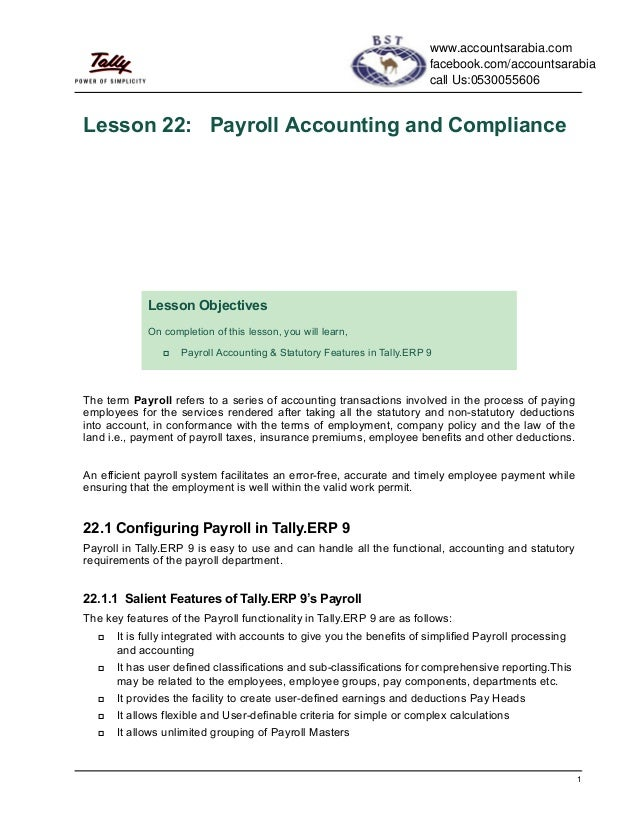 1Lesson 22: Payroll Accounting and ComplianceThe term Payroll refers to a series of accounting transactions involved in th...