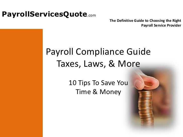 Payroll Compliance Guide - Taxes, Laws, and More