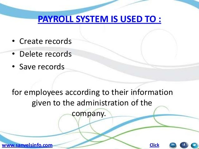 introduction of payroll information management system Integrated personnel payroll and information system keywords: personnel, ghost workers, payroll, information system introduction the nigerian minister of finance in february payroll management as it calculates each employees monthly basic pay.