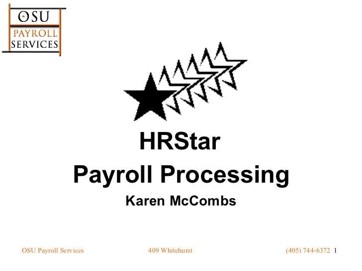 Payroll Processing Karen McCombs HRStar