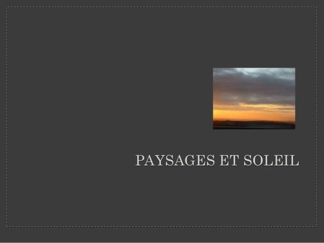 PAYSAGES ET SOLEIL