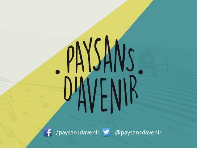 /paysansdavenir @paysansdavenir