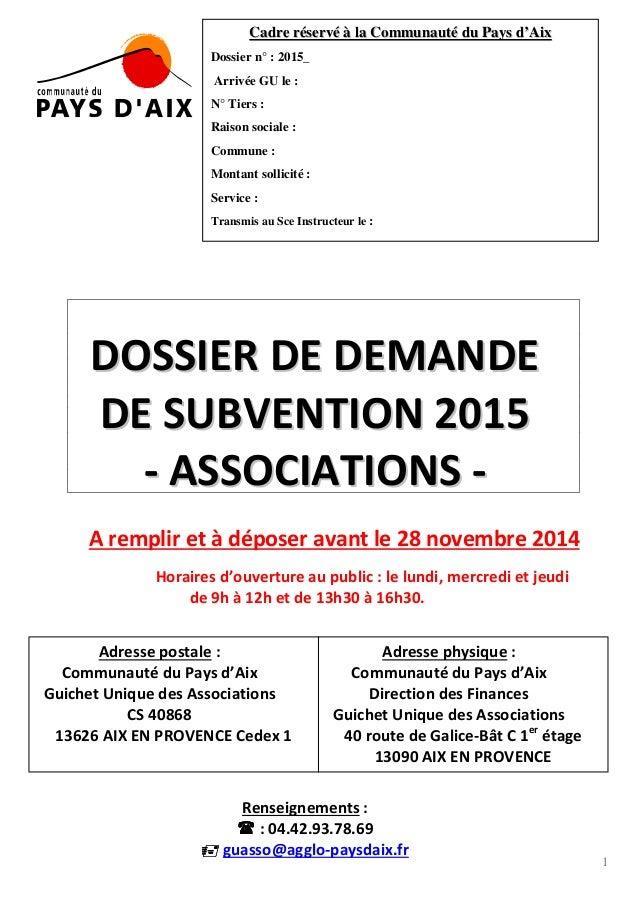 1 DDOOSSSSIIEERR DDEE DDEEMMAANNDDEE DDEE SSUUBBVVEENNTTIIOONN 22001155 -- AASSSSOOCCIIAATTIIOONNSS -- A remplir et à dépo...