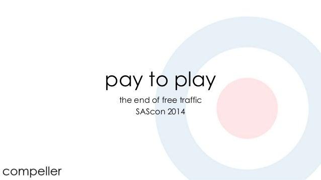 SAScon 2014 Pay to Play -  James Lowery