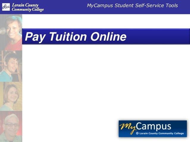 MyCampus Student Self-Service Tools Pay Tuition Online