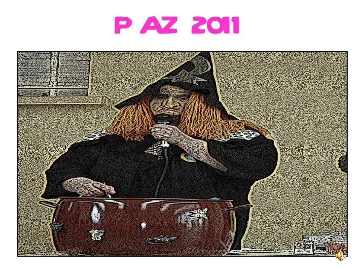 PAZ 2011