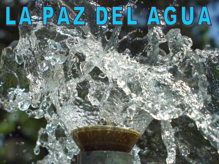 Paz del agua