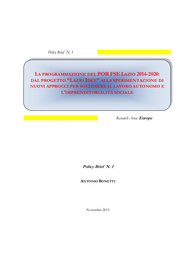 """La programmazione del POR FSE Lazio 2014-2020: dal progetto """"Lazio Idee"""" alla sperimentazione di nuovi approcci per sostenere il lavoro autonomo e l'imprenditorialità sociale"""