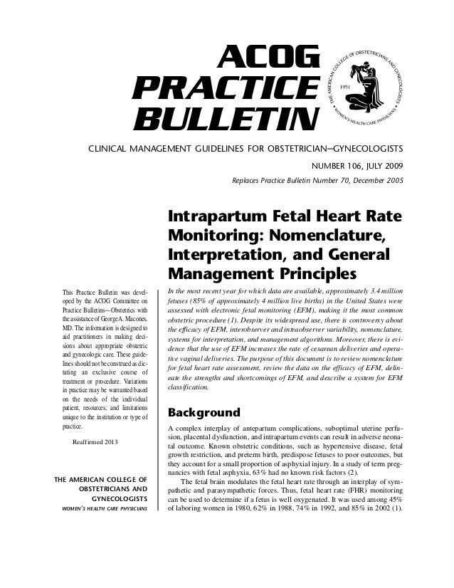 Intrapartum fetal monitoring Nomenclature interpretation management