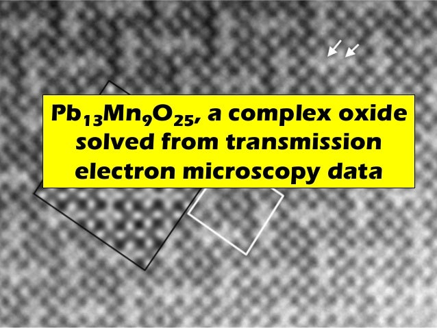 Pb13Mn9O25, a complex oxide solved from transmission electron microscopy data