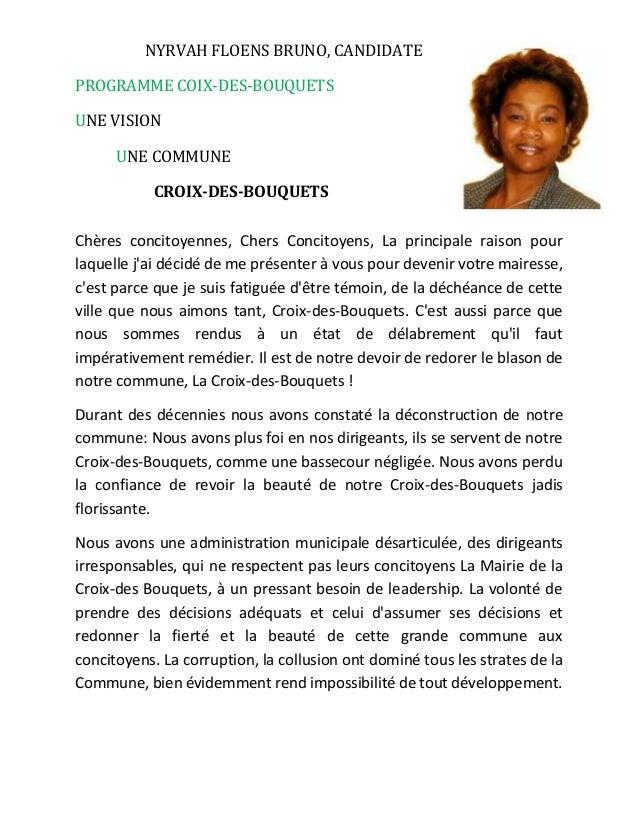 NYRVAH FLOENS BRUNO, CANDIDATE PROGRAMME COIX-DES-BOUQUETS UNE VISION UNE COMMUNE CROIX-DES-BOUQUETS Chères concitoyennes,...