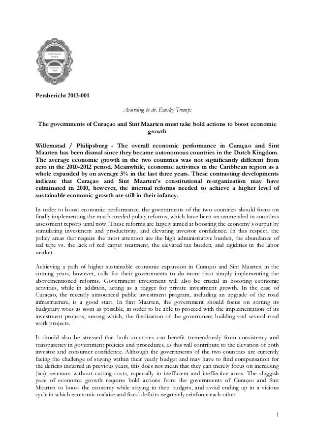 1 Persbericht 2013-001 According to dr. Emsley Tromp: The governments of Curaçao and Sint Maarten must take bold actions t...