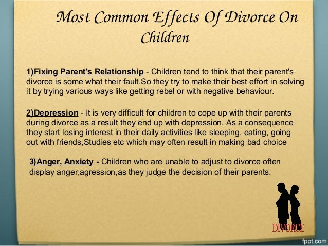 essays on divorce effects on children Divorce and the effect on children divorce and the effect on children kathryn hill period 6 extra credit in years past, the american dream for most search essays.