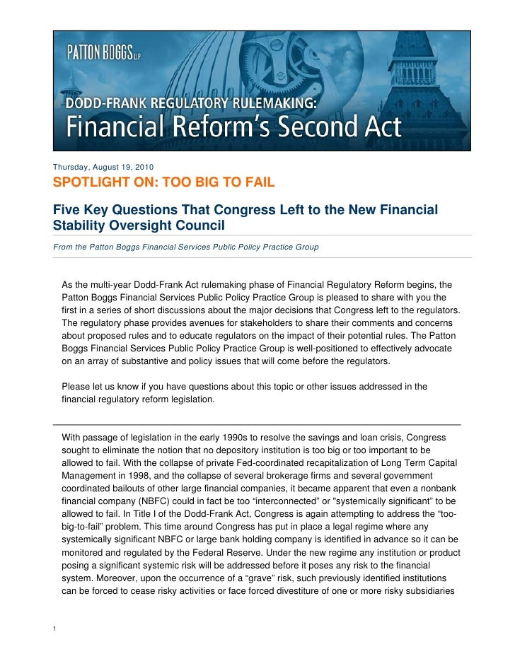 Thursday, August 19, 2010  SPOTLIGHT ON: TOO BIG TO FAIL  Five Key Questions That Congress Left to the New Financial Stabi...