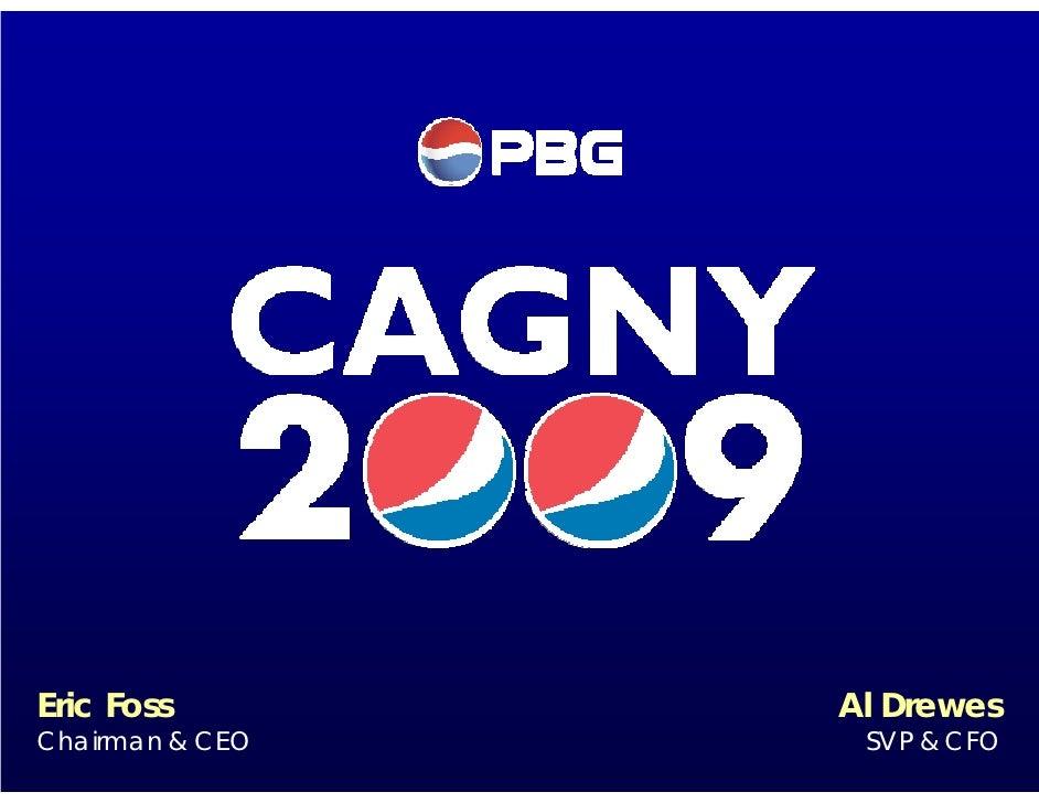 PBG presentation at CAGNY 2009