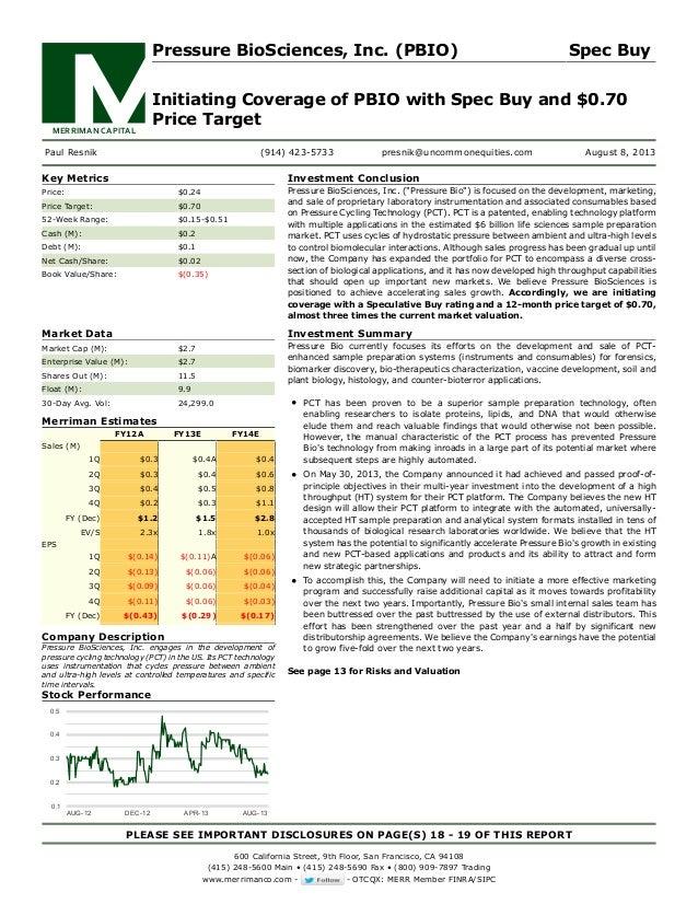 MERRIMAN CAPITAL Pressure BioSciences, Inc. (PBIO) Spec Buy Initiating Coverage of PBIO with Spec Buy and $0.70 Price Targ...