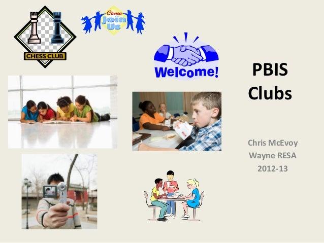 PBISClubsChris McEvoyWayne RESA  2012-13