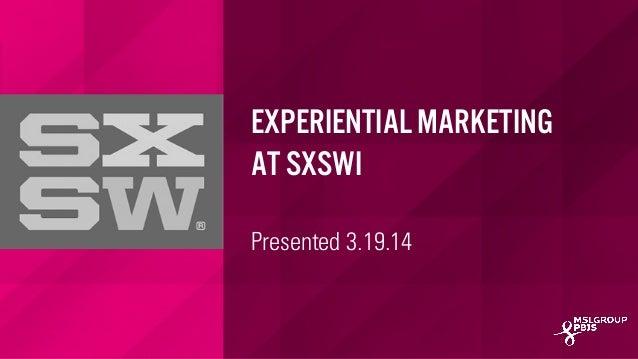 SXSW 2014: Experiential Marketing Audit