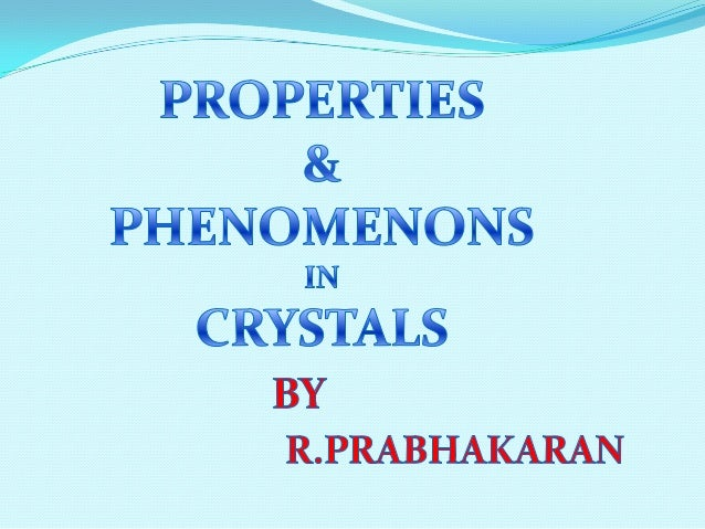 properties and phenomenon in crystals