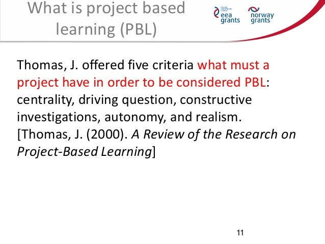 Thomas Project Based Learning What is Project Based Learning
