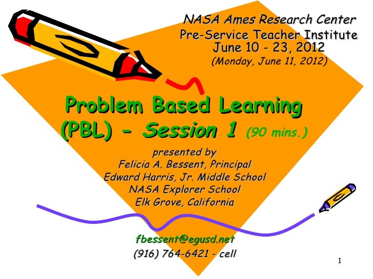 NASA Ames Research Center                   Pre-Service Teacher Institute                        June 10 - 23, 2012       ...