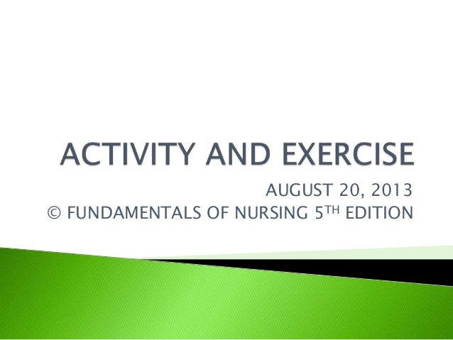 PBL: Activity and Exercise; Sleep and Rest; FUNDAMENTALS OF NURSING