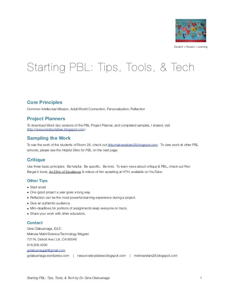 Student + Passion = LearningStarting PBL: Tips, Tools, & TechCore PrinciplesCommon Intellectual Mission, Adult/World Conne...