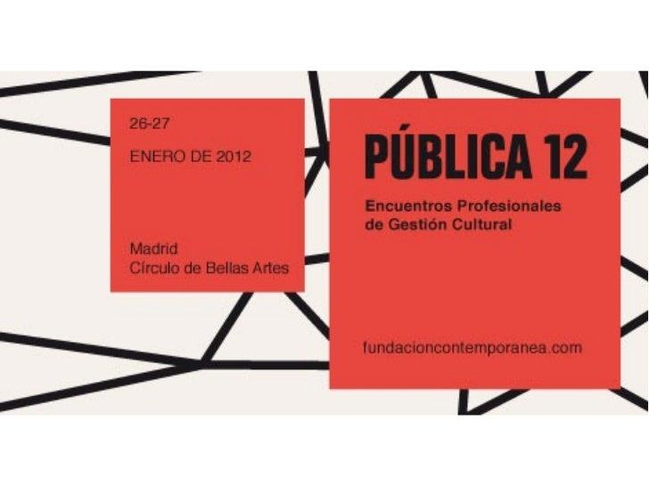 Pública 12        Futuro Obras Sociales – Ignasi Miró     El futuro de las Obras Sociales de las Cajas de Ahorro          ...