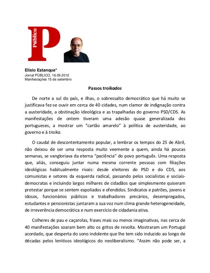 Elísio Estanque*Jornal PÚBLICO, 16.09.2012Manifestações 15 de setembro                                Passos troikados    ...