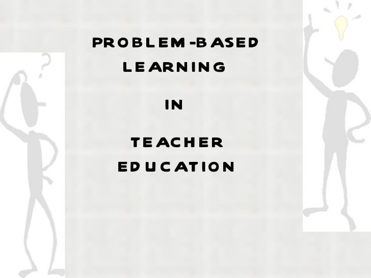 Pbl in teacher education