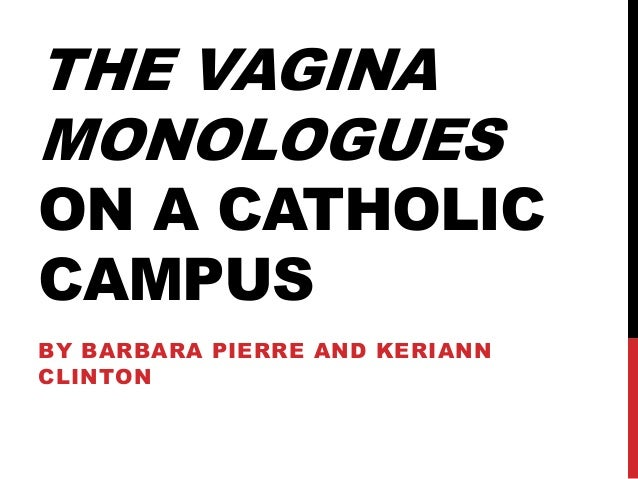catholic church vagina monologues