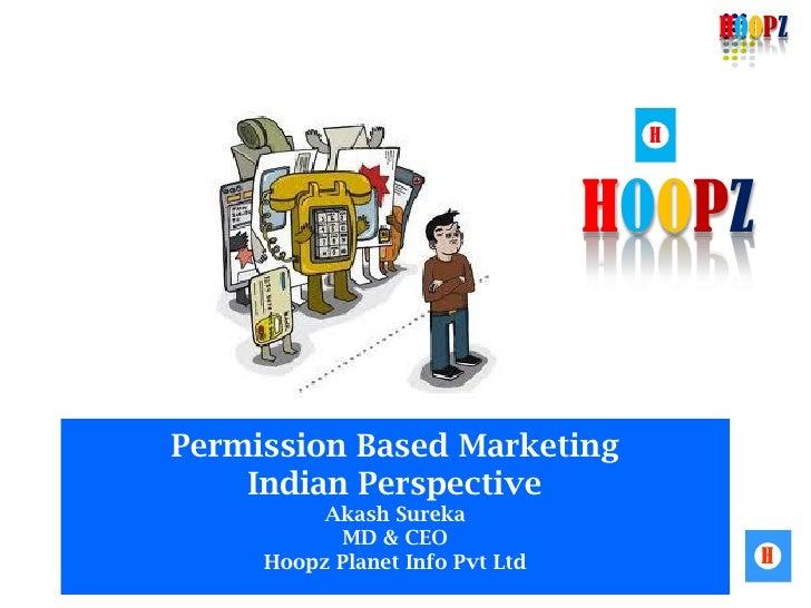 HOOPZ                                  H                                 HOOPZPermission Based Marketing    Indian Perspec...