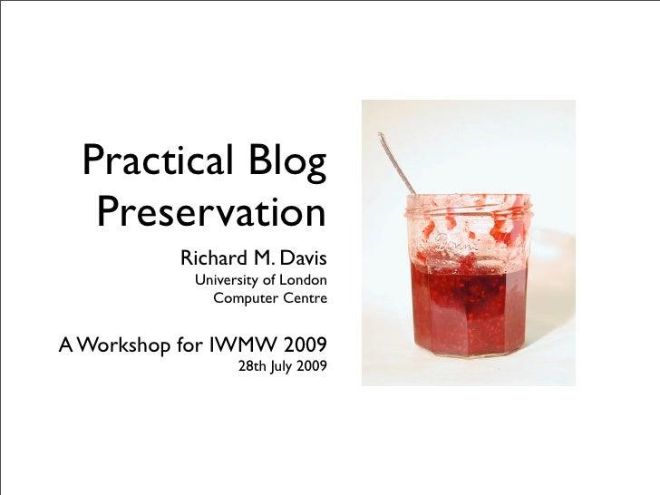 Practical Blog Preservation (Workshop)