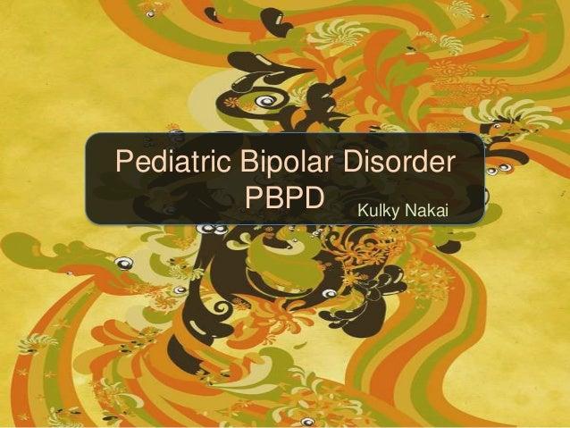 Pediatric Bipolar Disorder PBPD Kulky Nakai