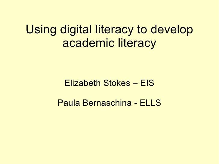 Using digital literacy to develop academic literacy