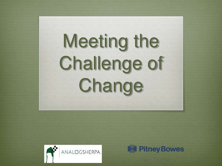 Meeting the Challenge of Change<br />