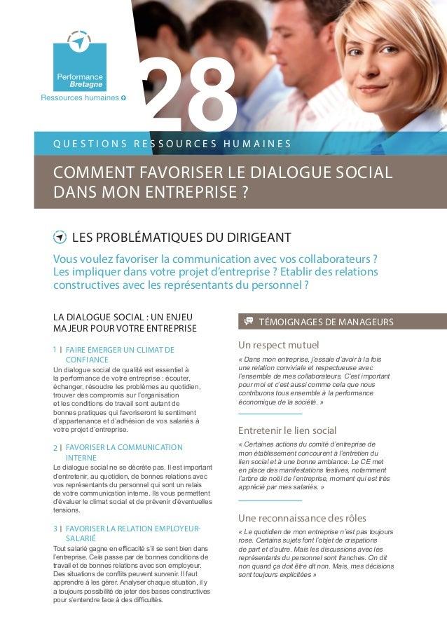 28 LES PROBLÉMATIQUES DU DIRIGEANT Vous voulez favoriser la communication avec vos collaborateurs ? Les impliquer dans vot...