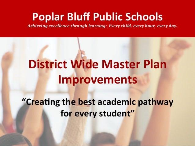 Poplar Bluff Public Schools District Wide Master Plan Improvements
