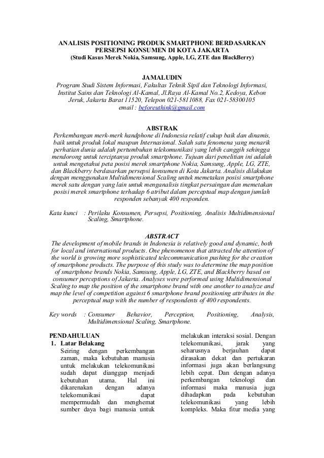 ANALISIS POSITIONING PRODUK SMARTPHONE BERDASARKAN PERSEPSI KONSUMEN DI KOTA JAKARTA (Studi Kasus Merek Nokia, Samsung, Ap...