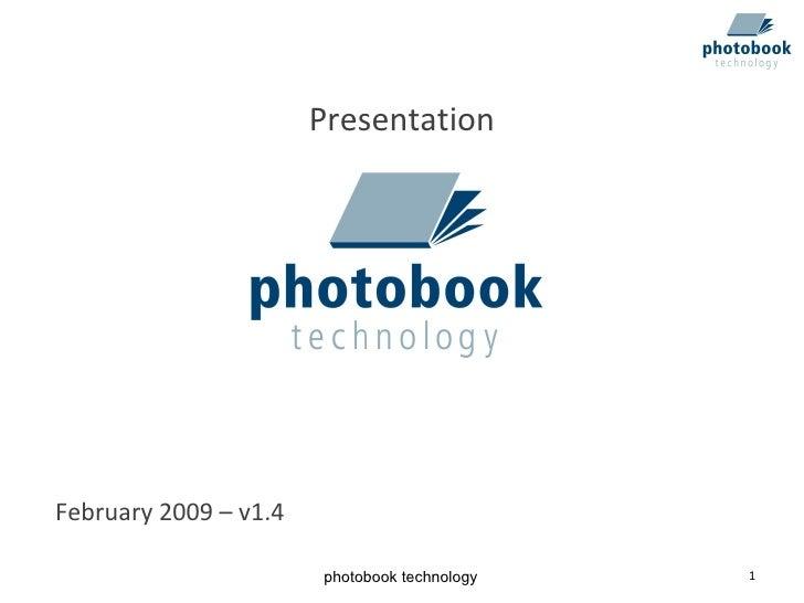Presentation February 2009 – v1.4