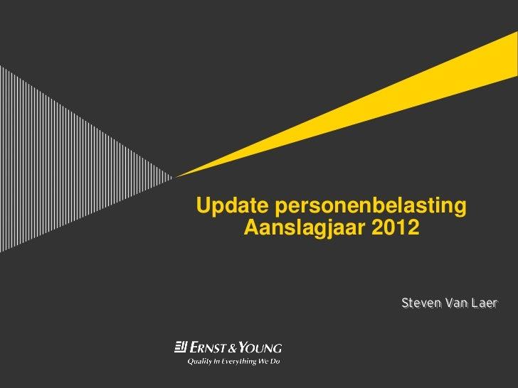 Update personenbelasting Aanslagjaar 2012